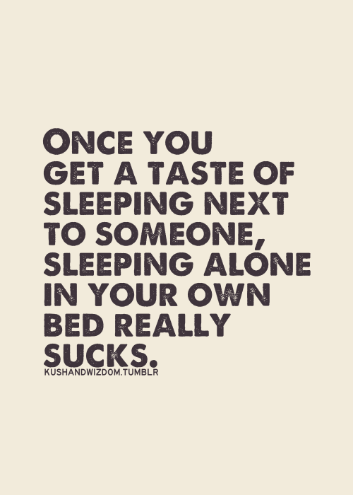 Quotes About Sleeping Next To You 33 Quotes