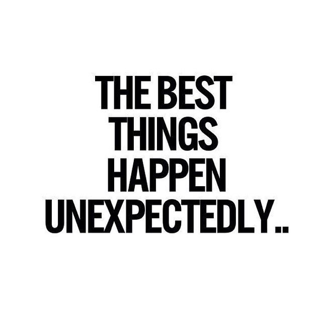 When Things Happen Unexpectedly Quotes: Quotes About Unexpected Love (54 Quotes