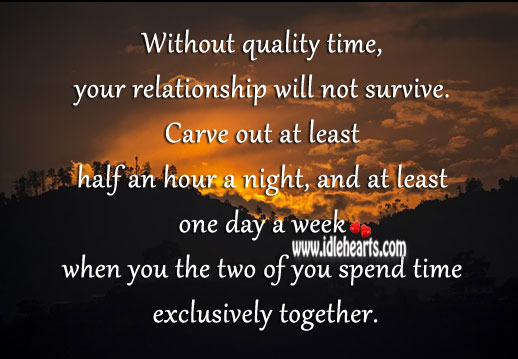 78 Quotes Quality Time Quotes U0026 Sayings Quality Time Picture