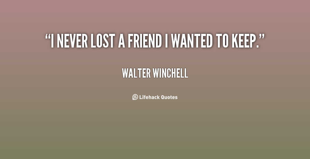 Quotes About Friendship Lost (54 Quotes)