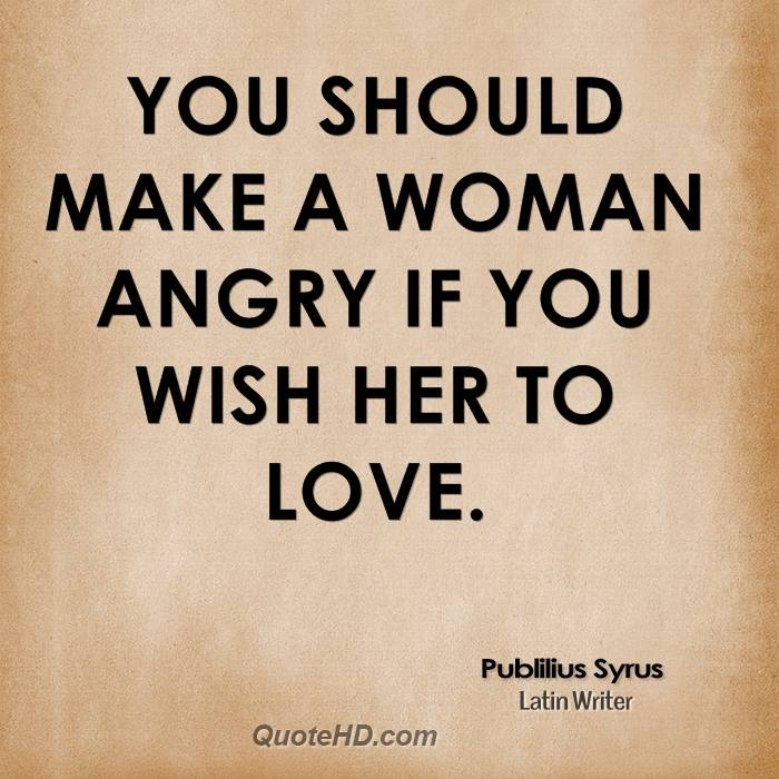 Quotes About Angry In Love 55 Quotes