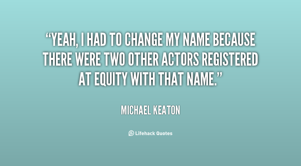 Quotes About Changing Name 85 Quotes