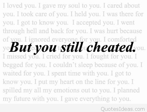 Quotes about Cheated on (80 quotes)