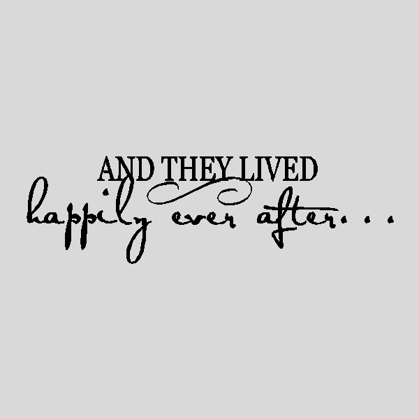 Quotes About Happy Ever After 30 Quotes
