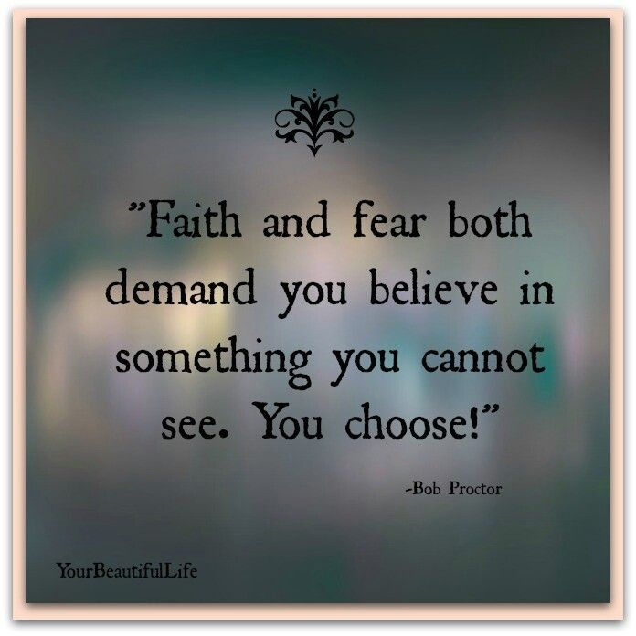 Quotes About Fear And Faith 227 Quotes