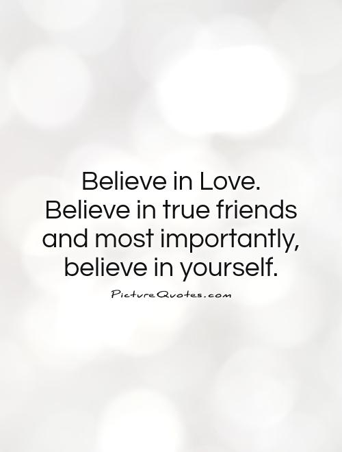 Quotes About Believe And Love 576 Quotes