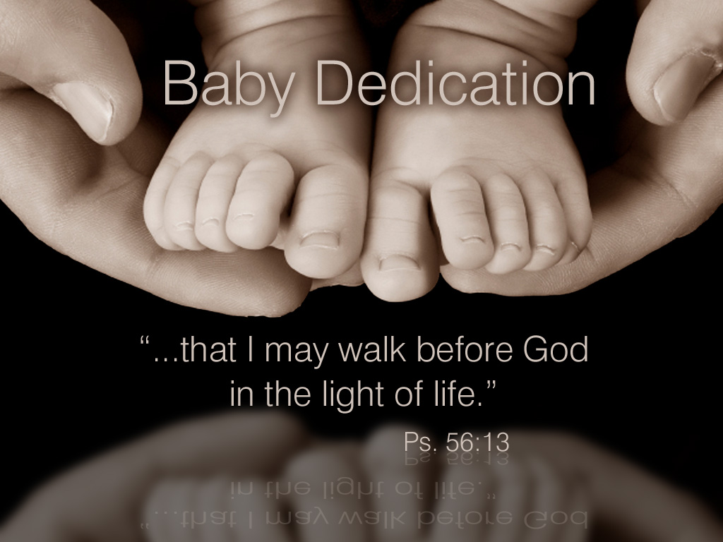 Quotes About Child Dedication 30 Quotes