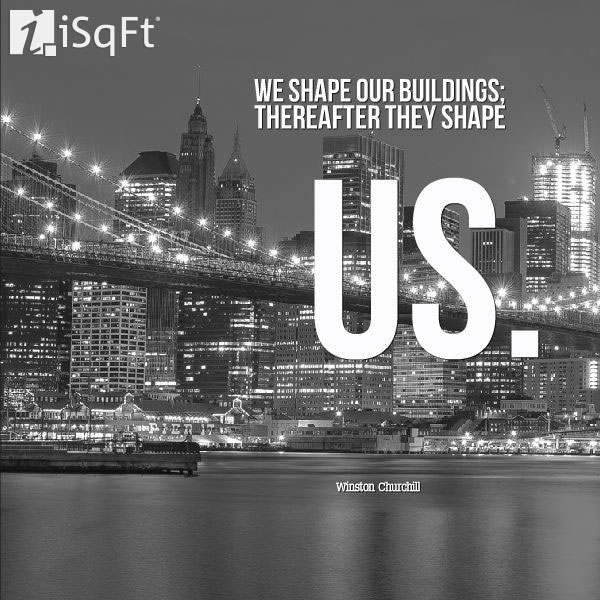 faisqft we shape our buildings thereafter they winstm churdj