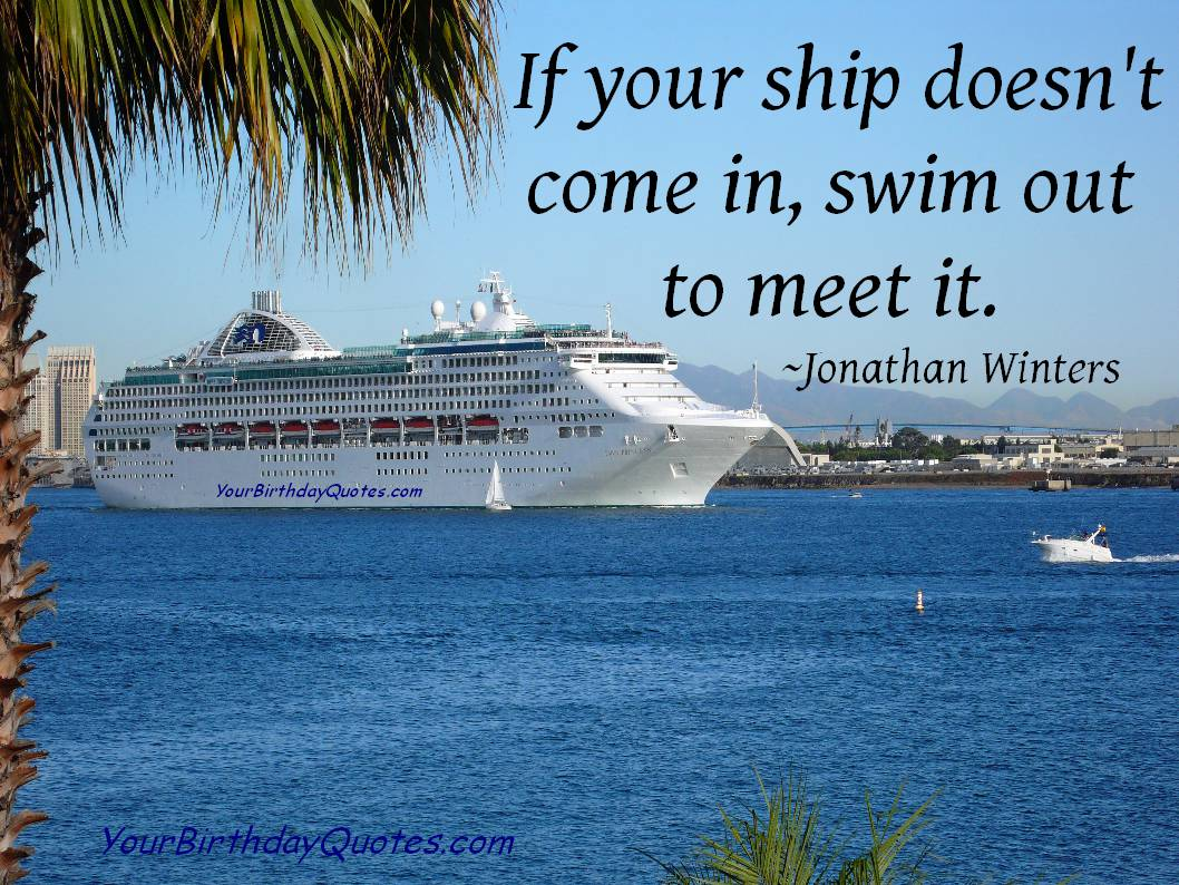 Cute Cruise Ship Quotes Quotesgram: Quotes About Ships (266 Quotes