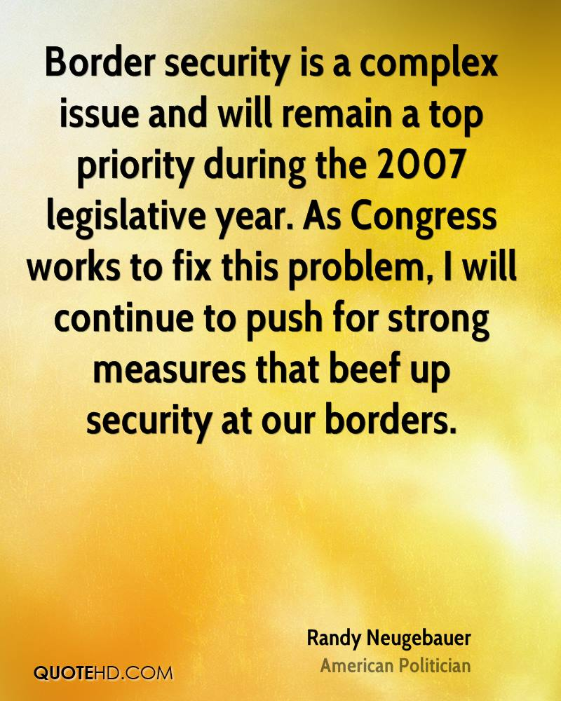 quotes about border security  60 quotes