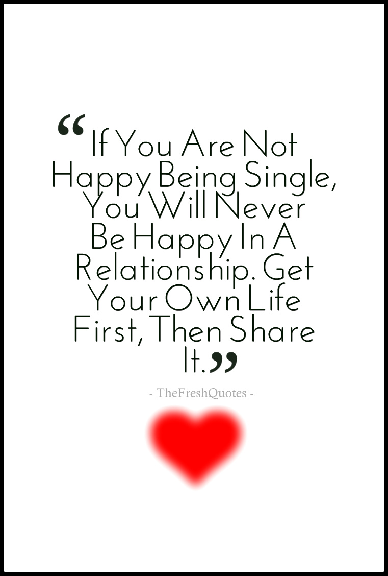 Quotes About Happiness Being Single 30 Quotes