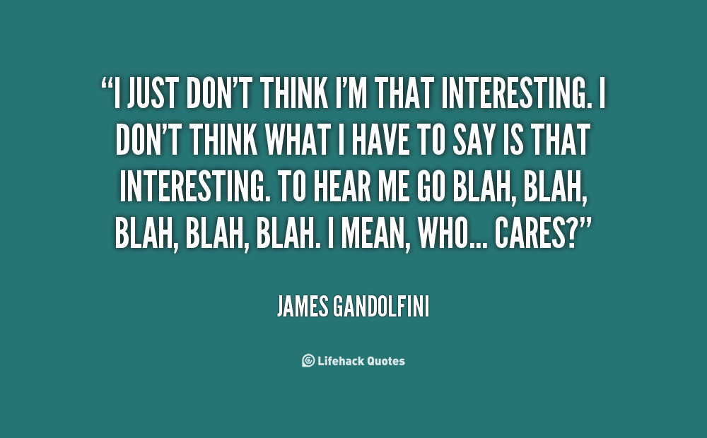 Quotes About Thinking Im Stupid 16 Quotes