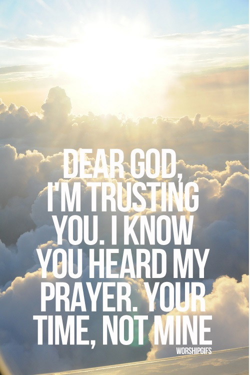 Quotes About Trusting In Prayer 21 Quotes