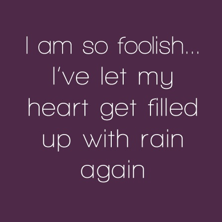Quotes About Foolish Heart 35 Quotes