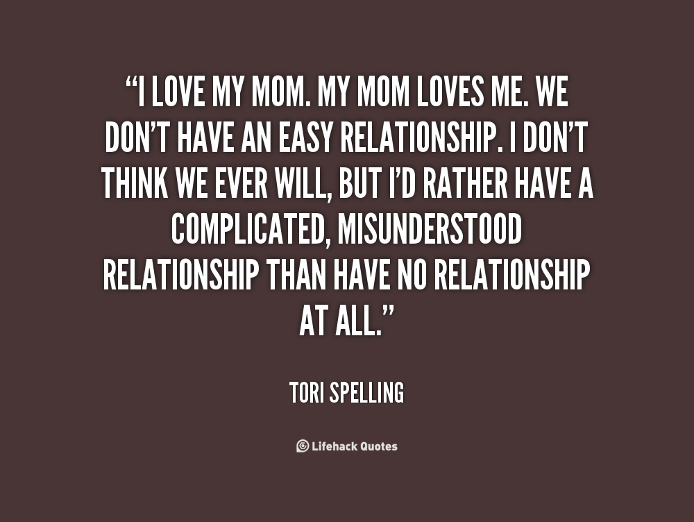Quotes about Love My Mom (75 quotes)
