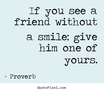 quotes about seeing friends quotes