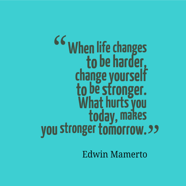 Quotes about Being strong yourself (32 quotes)
