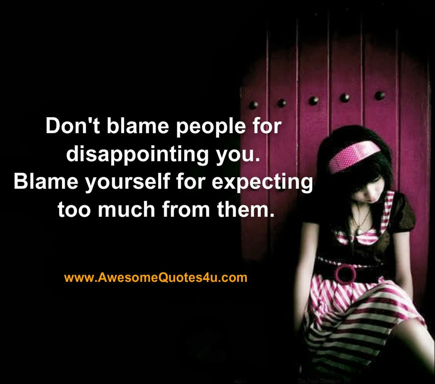 Quotes About Dont Blame 177 Quotes