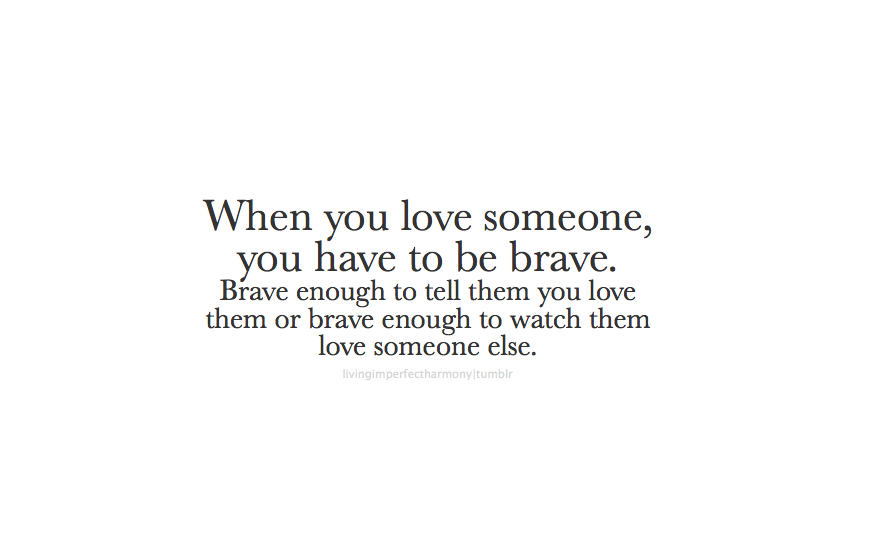 Quotes about When You Love Someone (185 quotes)