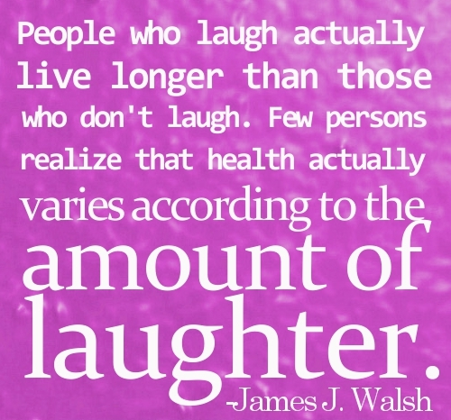 Quotes about Health and laughter (29 quotes)