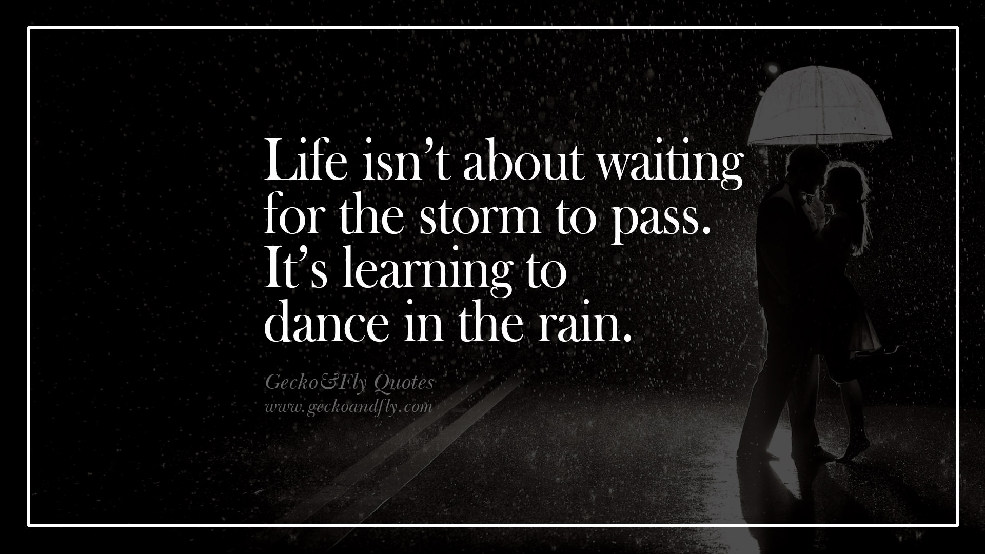 Quotes About Dance In The Rain 36 Quotes