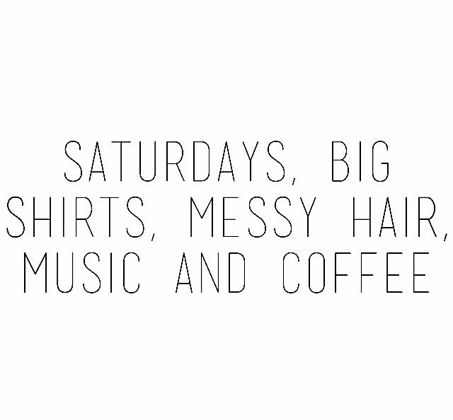 quotes about saturday quotes
