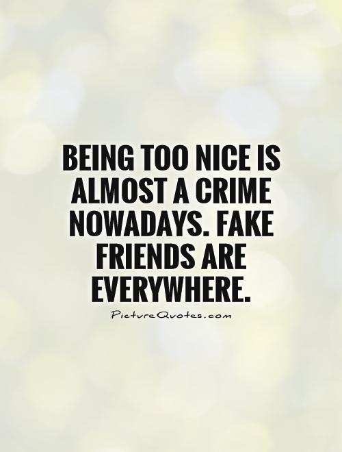 Quotes about Being Nice (249 quotes)