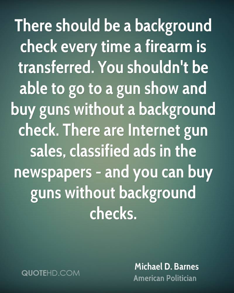 Quotes about Gun background checks (5 quotes)