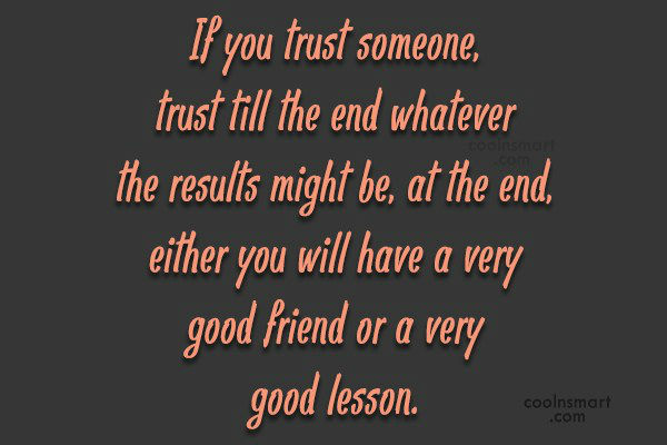 Quotes About Trusting Someone 35 Quotes