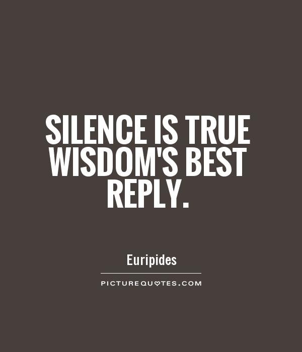 Quotes About Silent 551 Quotes