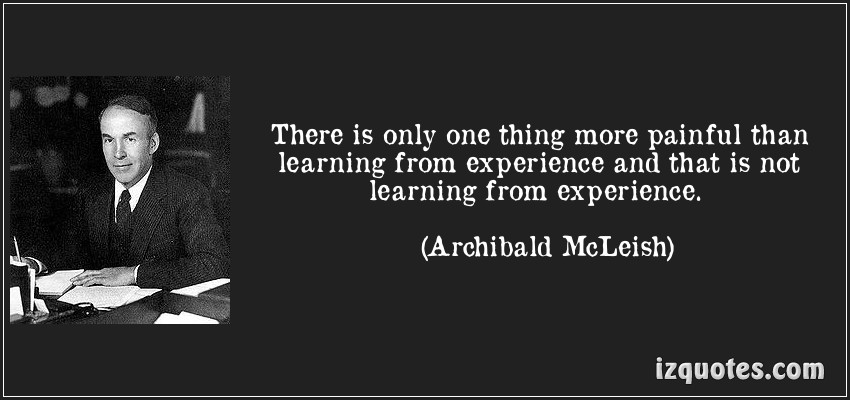 quotes about learning and experience quotes