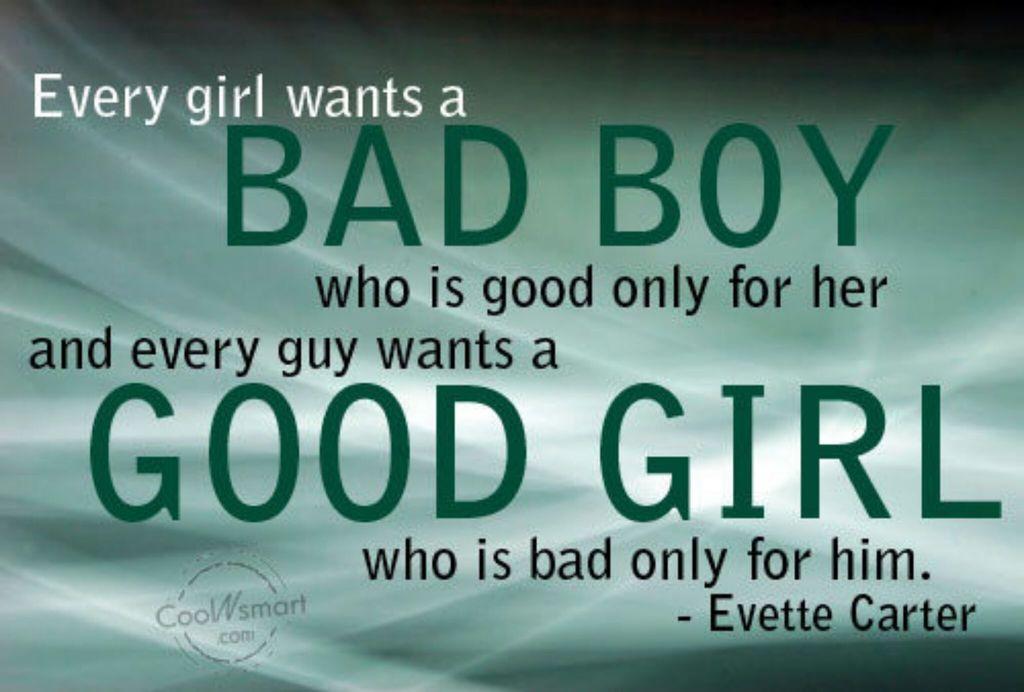 guys like bad girls
