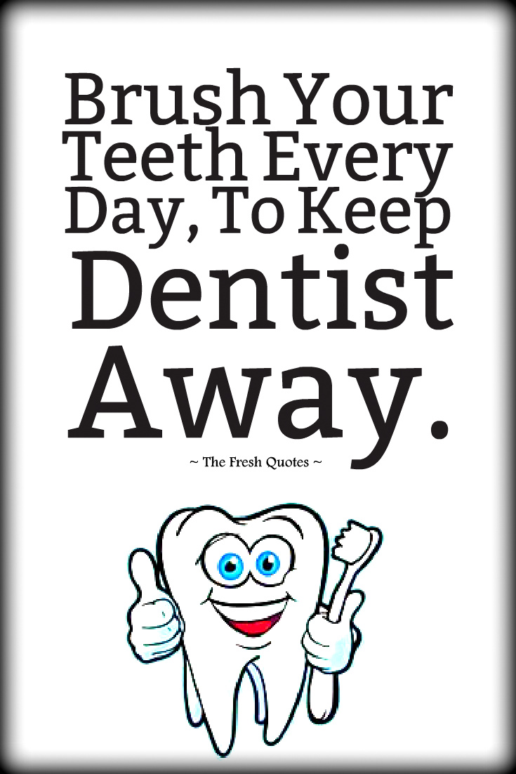 Quotes about Oral hygiene (22 quotes)