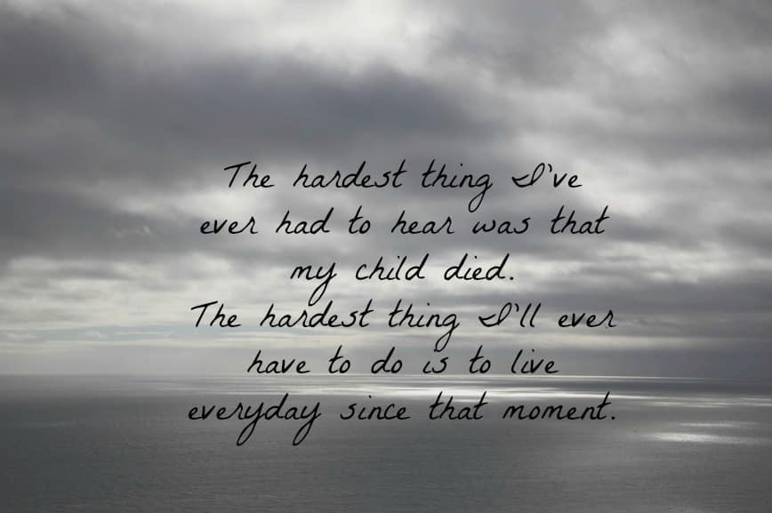 Quotes about Grief loss of child (17 quotes)