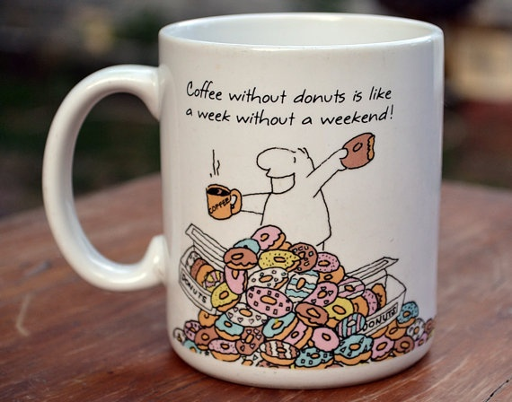 quotes about coffee and donuts quotes