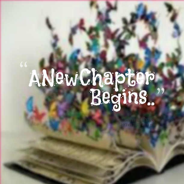 Quotes About New Chapter 73 Quotes