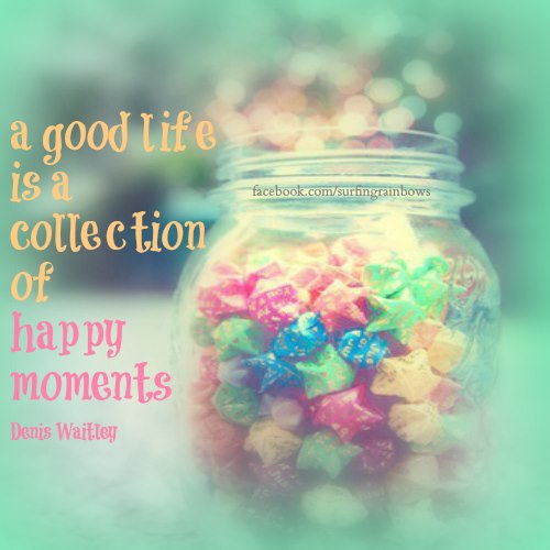 Quotes About Happy Moments 78 Quotes