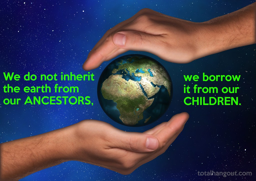 quotes about earth for earth day quotes