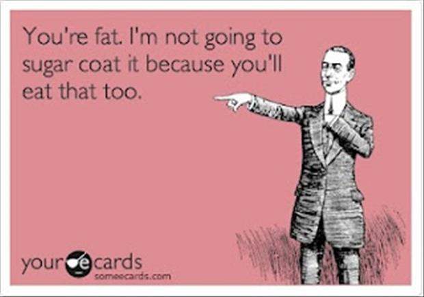 Quotes about Fat (544 quotes)
