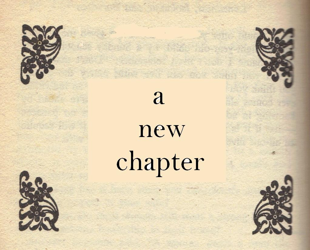 Quotes About New Chapter In Life 34 Quotes