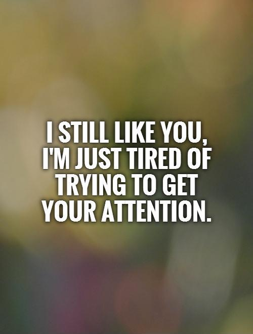 Quotes About Im Tired 328 Quotes