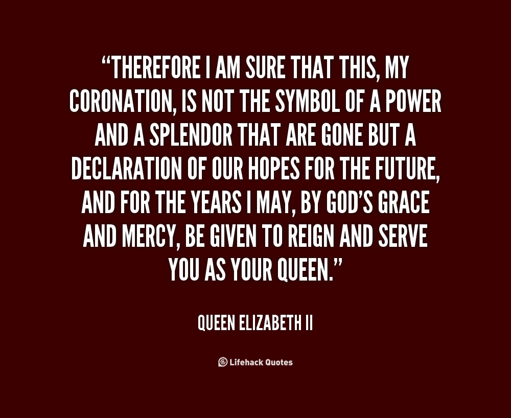 Quotes About My Queen 93 Quotes