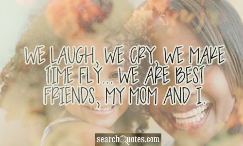 friendship mother daughter quote quote