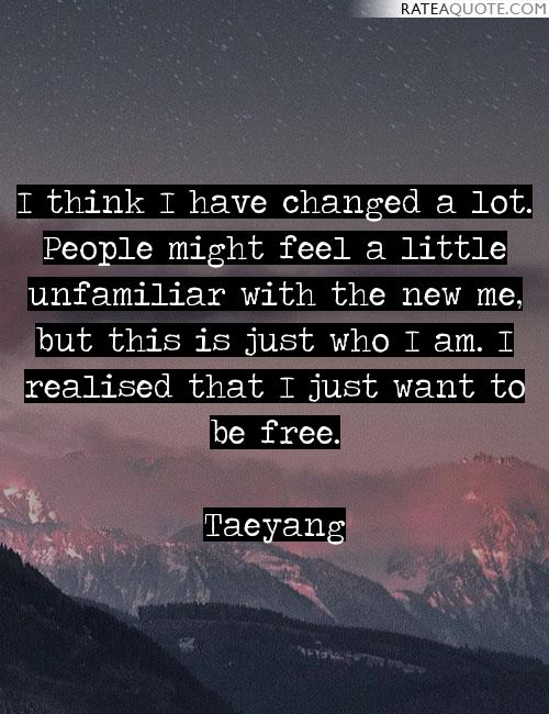 Quotes about New Me (679 quotes)