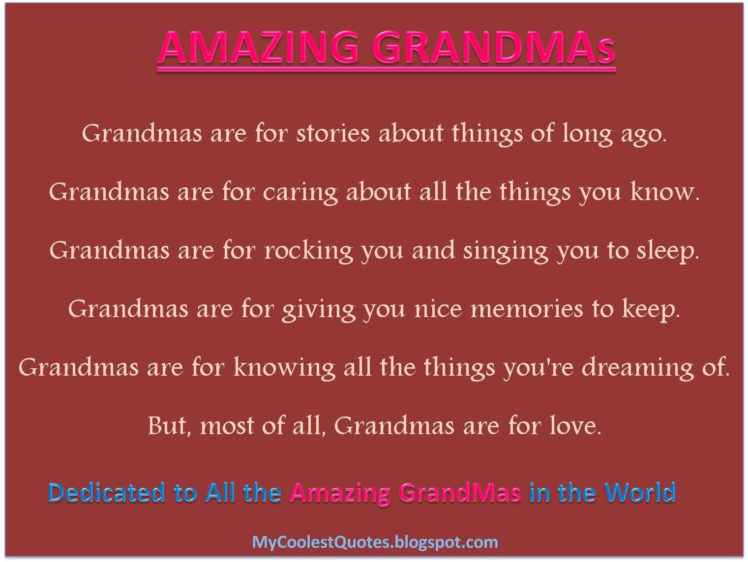 Quotes about Amazing grandmas (24 quotes)