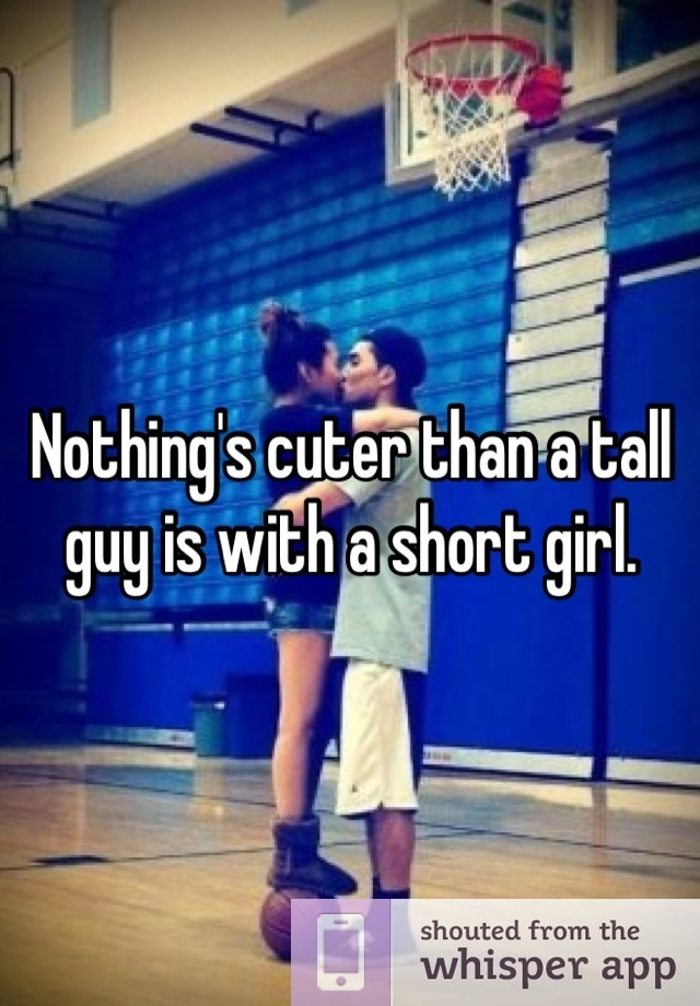 Why tall guys like short girl