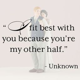 Quotes about Love other half (35 quotes)