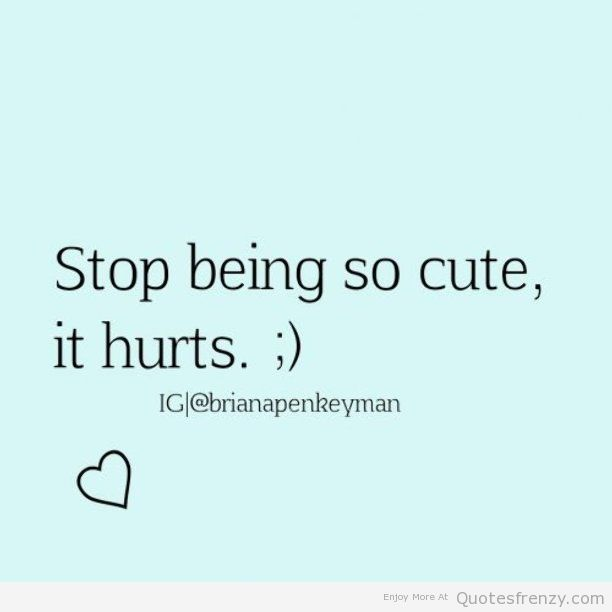 Quotes about Cute girl crushes (21 quotes)