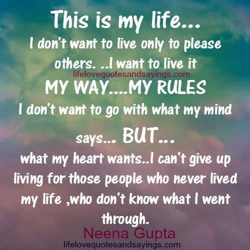 Quotes About My Way 804 Quotes