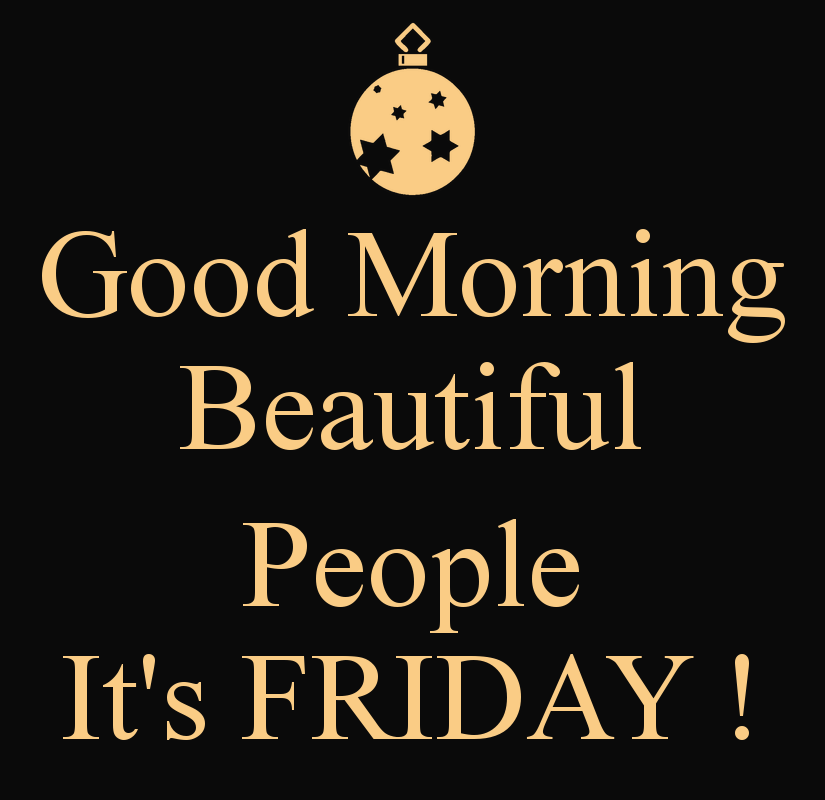 Quotes about Morning friday (39 quotes)
